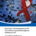 Beratungs- und Testangebot HIV/AIDS und STI